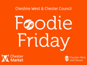 Chester Market: #FoodieFriday featuring Live Music and food galore!