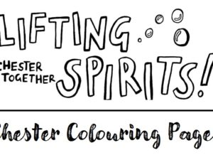 #ChesterTogether Colouring Pages