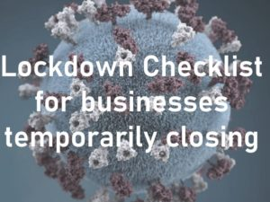 Lockdown Checklist for Businesses Temporarily Closing